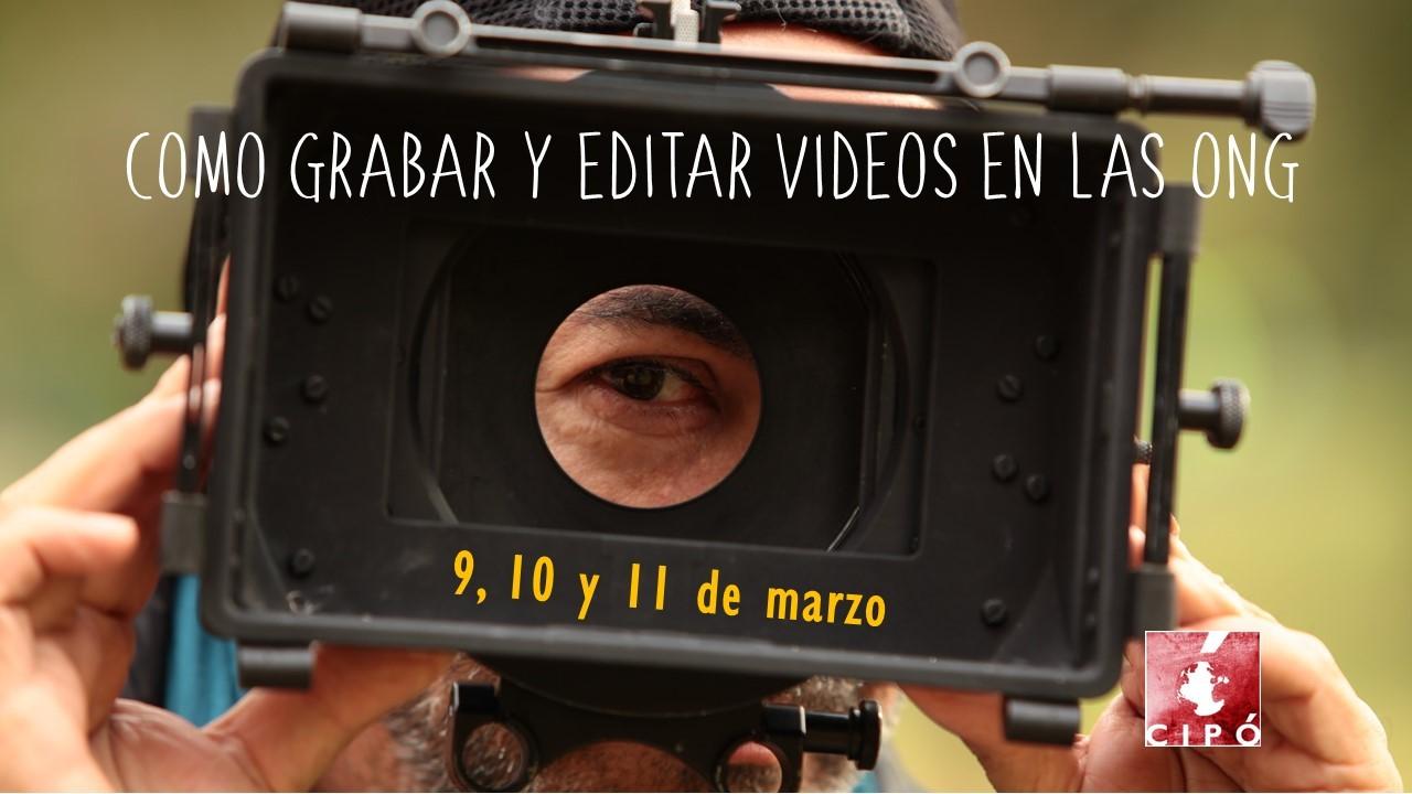 Primera edición del Curso «Cómo grabar y editar vídeos en las ONG»